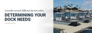 Determining Your Dock Needs