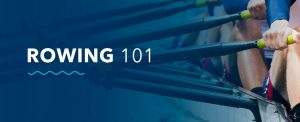 Rowing 101