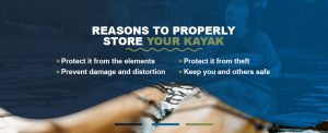 Reasons to properly store your kayak