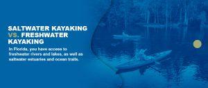 Saltwater vs fresh water kayaking