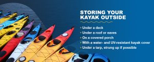 Storing your kayak outside