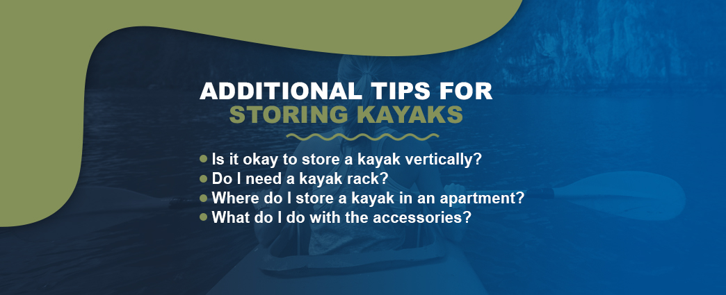 Tips for storing your kayak