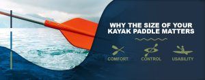 Why-the-Size-of-Your-Kayak-Paddle-Matters