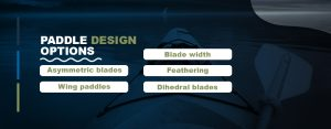 Paddle-Design-Options