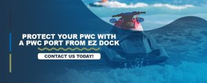Protect Your PWC With a PWC Port From EZ Dock
