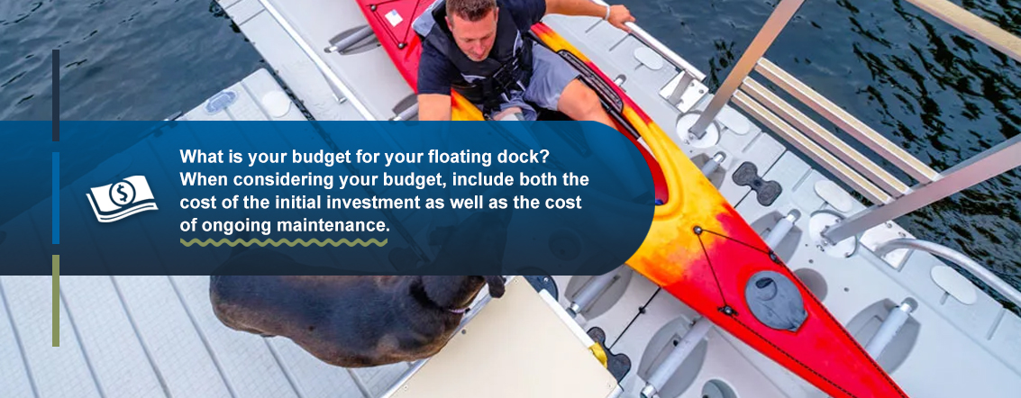 What is your budget for your floating dock?