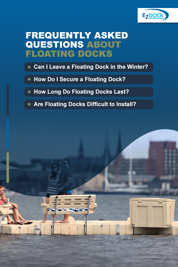 Frequently asked questions about floating docks