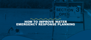 How-To-Improve-Water-Emergency-Response-Planning