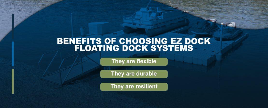 Benefits of choosing EZ Dock floating docks