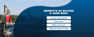 Benefits of Buying a Used Boat