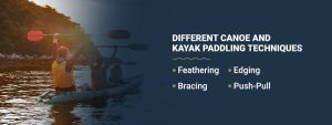Different canoe and kayak paddling techniques