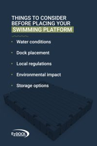 Things to consider before placing your swim platform