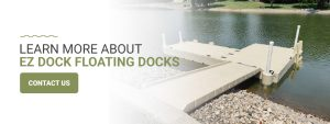 Learn more about EZ Dock floating docks