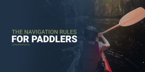 The Navigation Rules For Paddlers