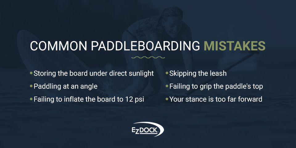 List of Common Paddleboarding Mistakes